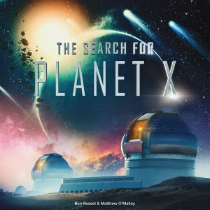 The Search for Planet X [PREORDER]