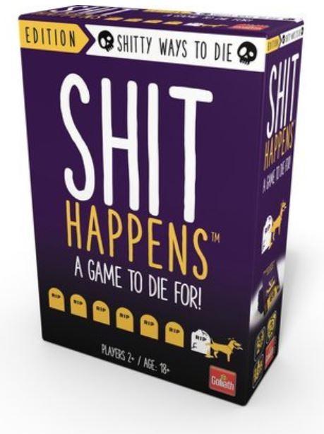 Shit Happens - Shitty Ways to Die
